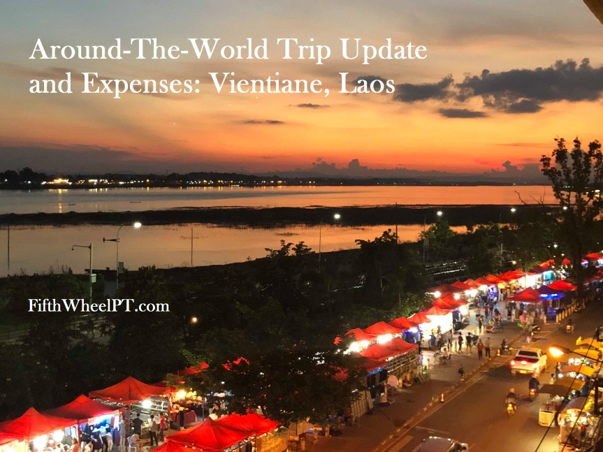 Around-The-World Trip Update and Expenses: Vientiane, Laos