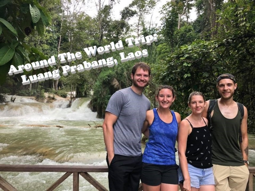 Around-the-World Trip: Luang Prabang, Laos!