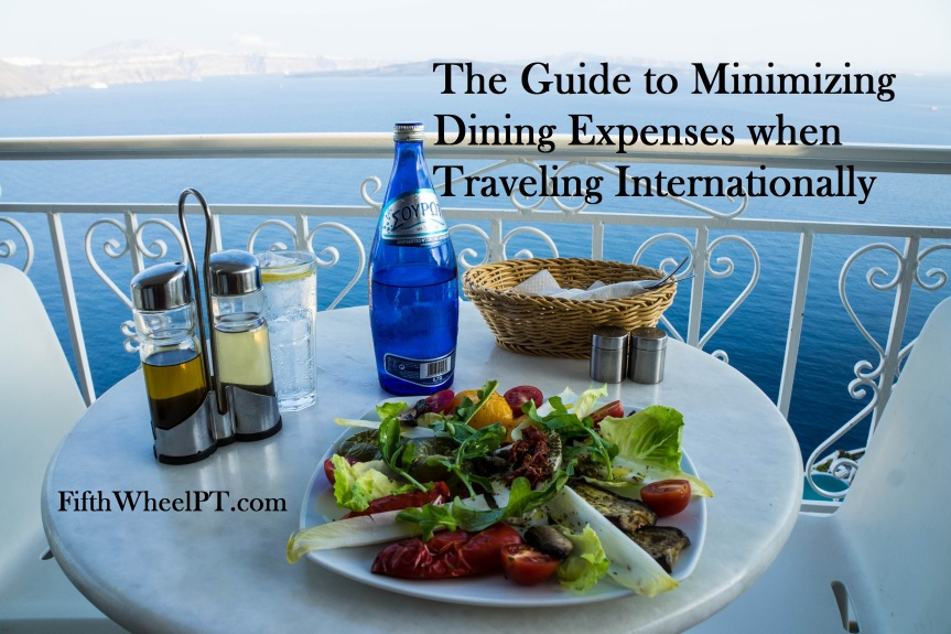 The Guide to Minimizing Dining Expenses While Traveling Internationally
