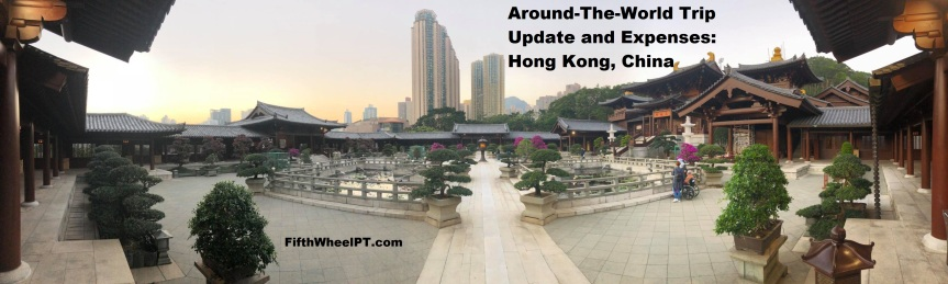 Around-The-World Trip Update and Expenses: Hong Kong, China