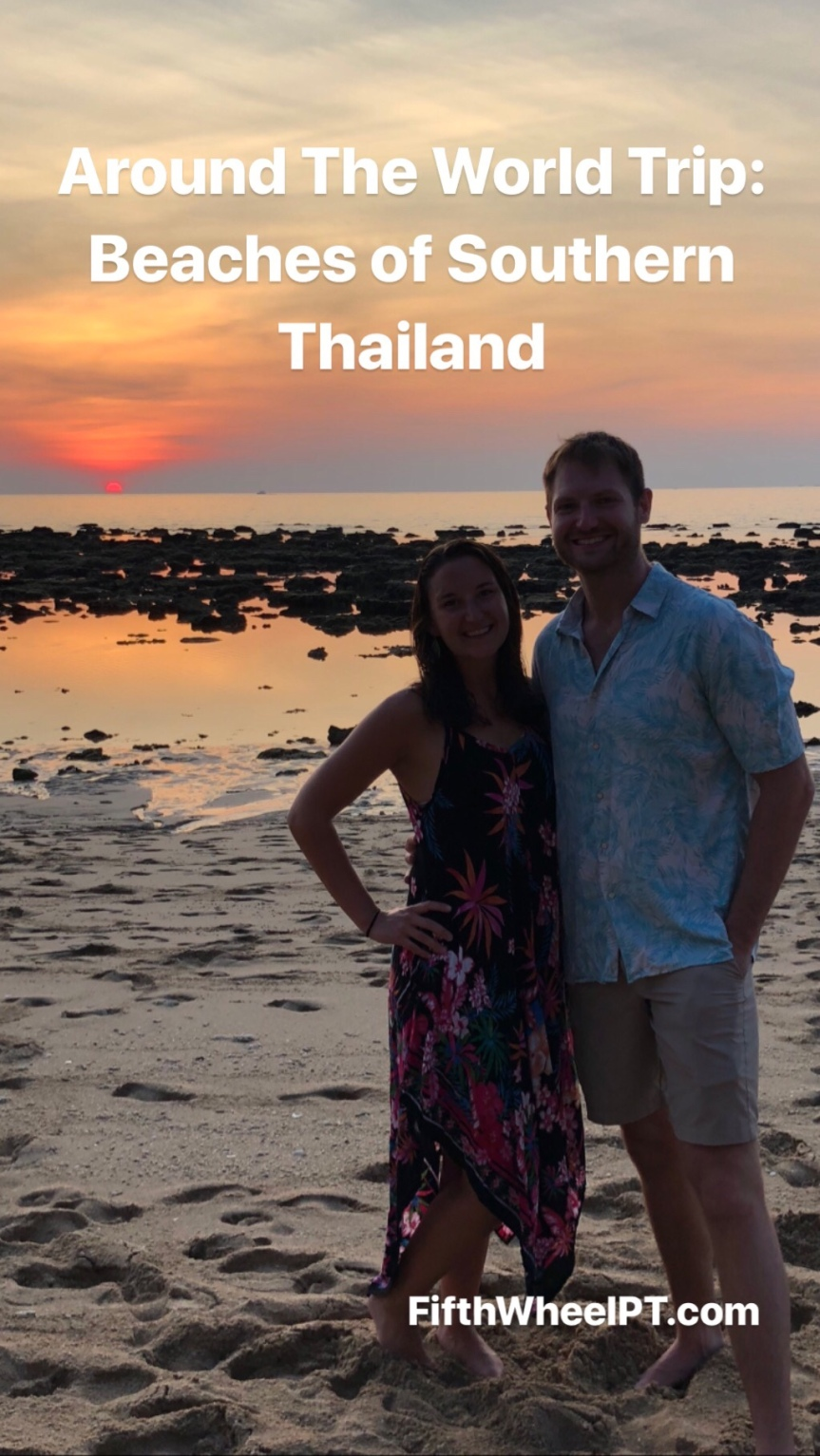 Around the World Trip: The Beaches of SouthernThailand