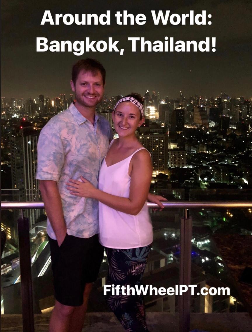 Around the World Trip: Bangkok,Thailand!