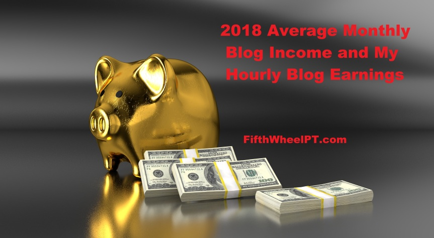 2018 Average Monthly Blog Income and My Hourly Blog Earnings