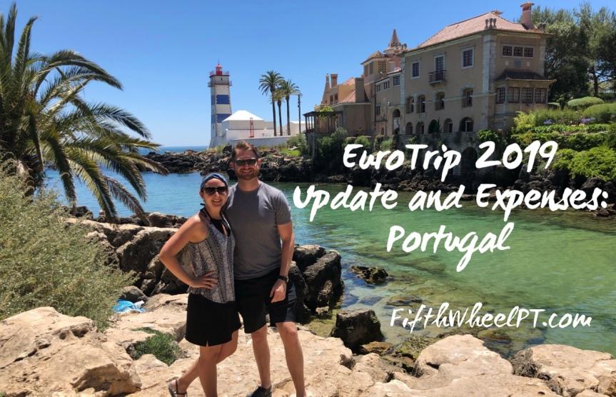 Eurotrip 2019 Update and Expenses: Portugal (Porto, Caldas da Rainha, Lisbon, andLagos)