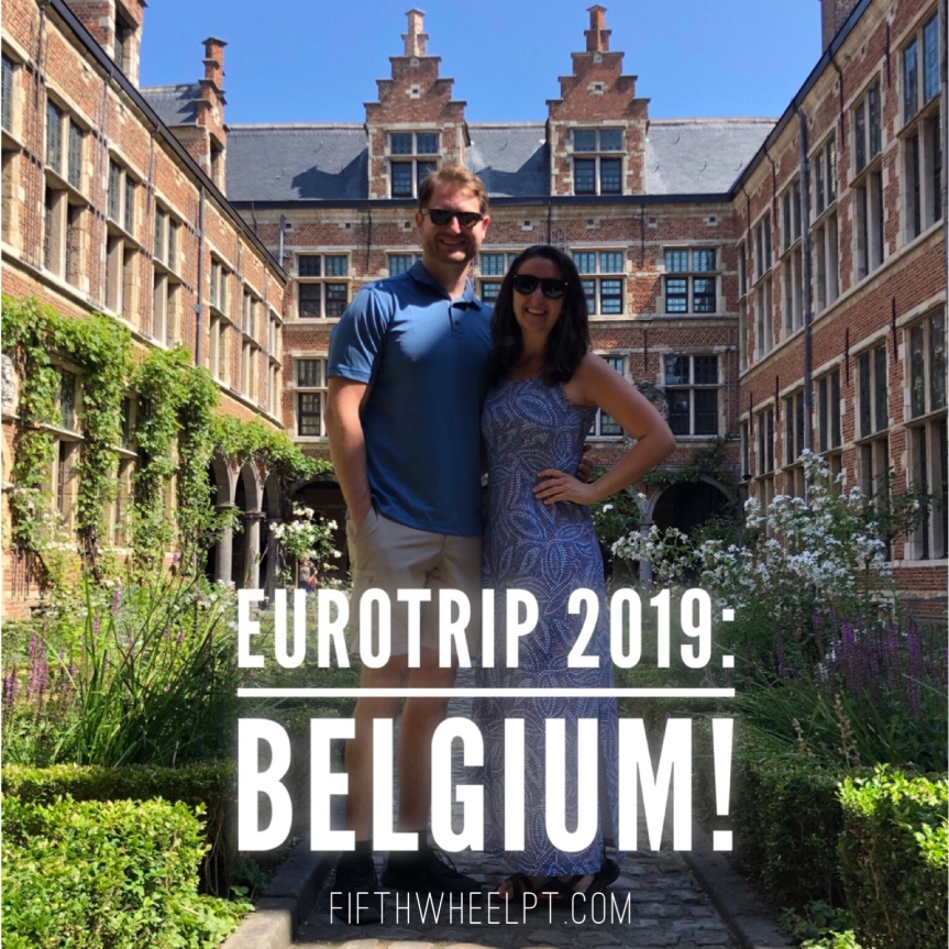 EuroTrip 2019: Belgium!