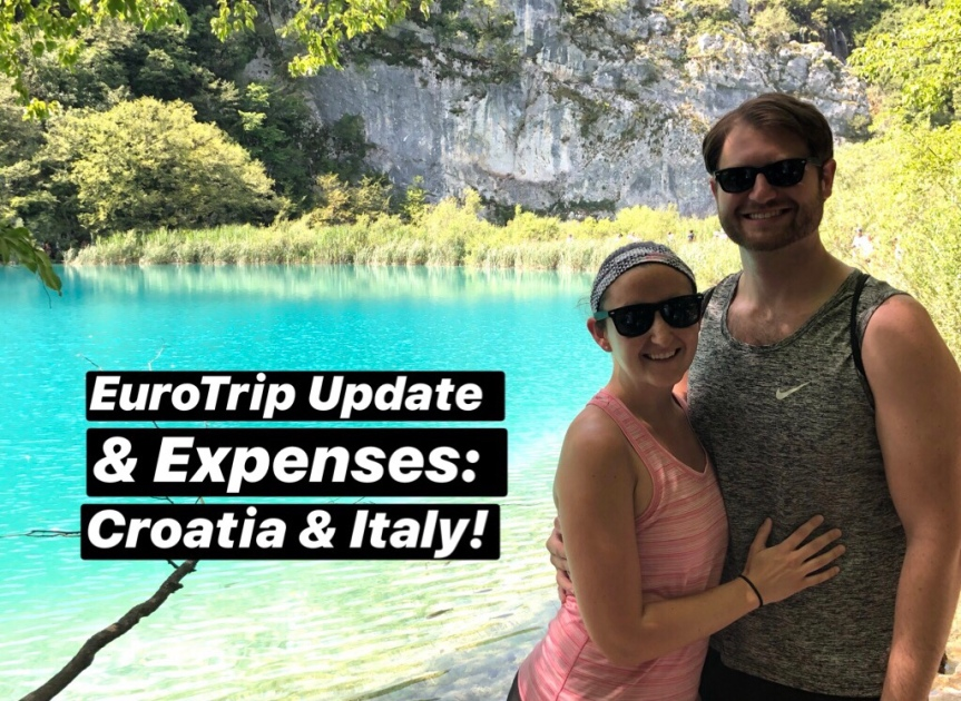 Eurotrip 2019 Update and Expenses: Croatia and Italy (Zagreb, Split, Dubrovnik, Venice, and Rome)
