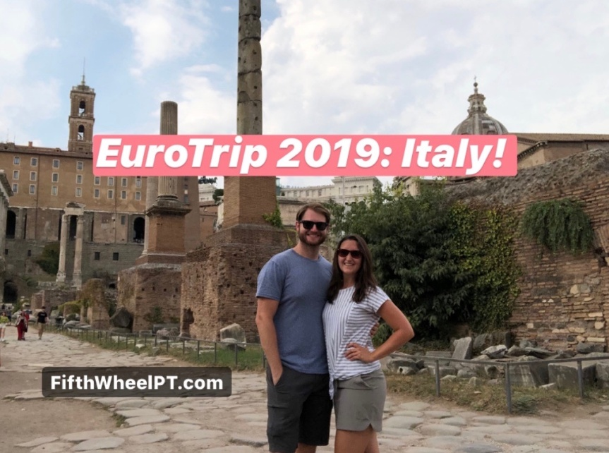 EuroTrip 2019: Italy (Our Last Stop)!