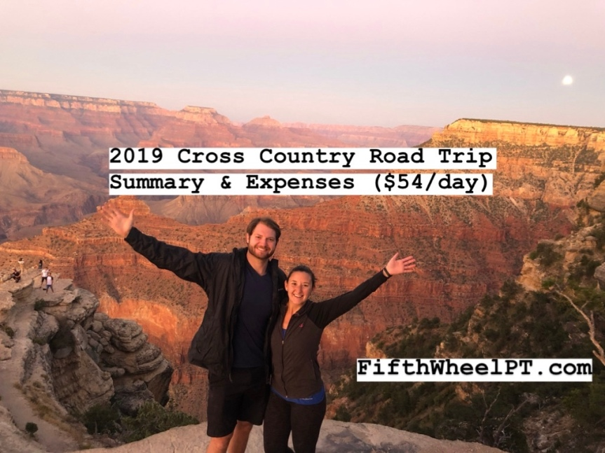 2019 Cross Country Road Trip Summary and Expenses (~$54/day!)