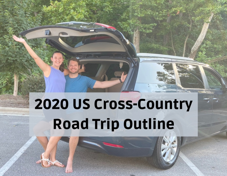 2020 US Cross-Country Road Trip Outline (Updated)