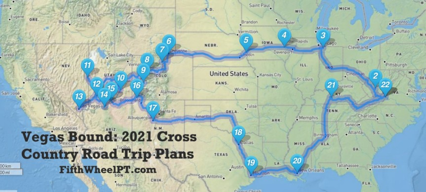 Vegas Bound: 2021 Cross Country Road TripPlans